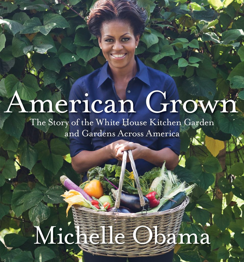 """Book cover of """"American Grown: The Story of the White House Kitchen Garden Across America"""""""